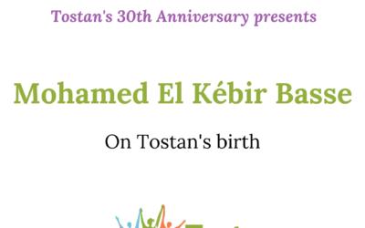 #Tostan30: Mohamed El Kébir Basse Remembers Tostan's birth